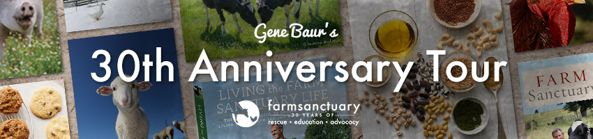 Celebrate 30 years of Farm Sanctuary with Gene Baur- tour