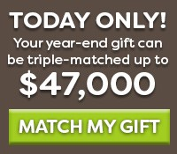 Donate/Join TODAY and your gift can be TRIPLE matched.